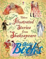 Уильям Шекспир - Illustrated stories from Shakespeare (книга)