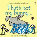 Фиона Уотт - That's not my bunny (книга)