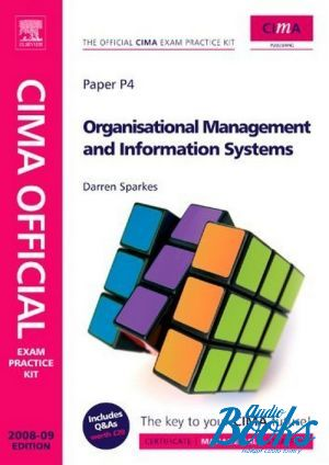 "книга ""Exam practice kit. Organisational management and information systems"" - Даррен Спаркс, Даррен Спаркс"