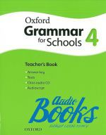 Martin Moore - Oxford Grammar For Schools 4. Teacher's Book (книга для учителя) (книга + диск)