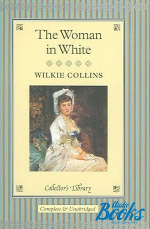 "книга ""The Woman in white"" - Уильям Уилки Коллинз"
