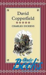 Чарльз Джон Хаффем Диккенс - David Copperfield (книга)