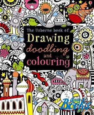 "книга ""Drawing, doodling and colouring book"" - Фиона Уотт"
