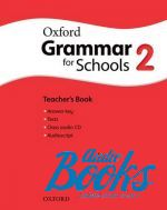 Rachel Godfrey - Oxford Grammar for Schools 2: Teacher's Book with Audio CD (книга для учителя) (книга + диск)