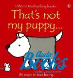 Фиона Уотт - That's not my puppy (книга)