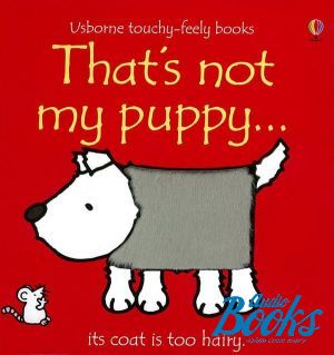 "книга ""That´s not my puppy"" - Фиона Уотт"