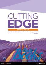 Jonathan Bygrave - Cutting Edge Upper-Intermediate Third Edition: Workbook with Key (тетрадь / зошит) (книга)