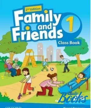 "Book + cd ""Family and Friends 1, Second Edition: Class Book with MultiROM (учебник / підручник)"" - Jenny Quintana, Tamzin Thompson, Naomi Simmons"