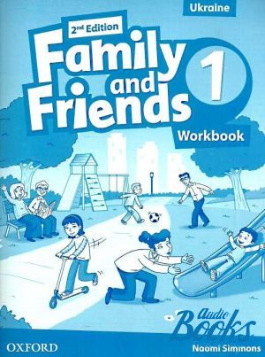 "книга ""Family and Friends 1, Second Edition: Workbook (Ukrainian Edition) (тетрадь / зошит)"" - Naomi Simmons, Tamzin Thompson, Jenny Quintana"