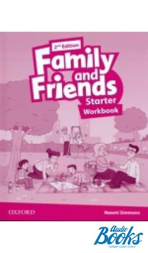 "книга ""Family and Friends Starter, Second Edition: Workbook (International Edition) (тетрадь / зошит)"" - Naomi Simmons, Tamzin Thompson, Jenny Quintana"