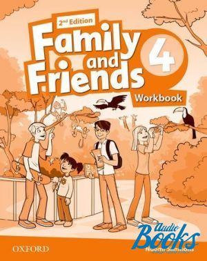 "книга ""Family and Friends 4, Second Edition: Workbook (International Edition) (тетрадь / зошит)"" - Naomi Simmons, Tamzin Thompson, Jenny Quintana"