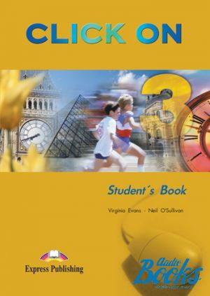"книга ""Click On 3 Pre-Intermediate level Students book"" - Virginia Evans"