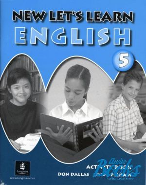 "книга ""New Let´s Learn English 5 Activity Book"" - Don A. Dallas"