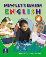 Don A. Dallas - New Let's Learn English 4 Pupil's Book (книга)