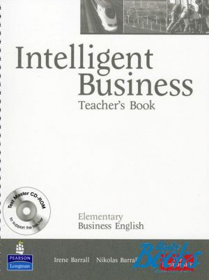 "книга + диск ""Intelligent Business Elementary Teacher's Book with Test Master CD-ROM (книга для учителя)"" - Tonya Trappe, Graham Tullis, Christine Johnson"