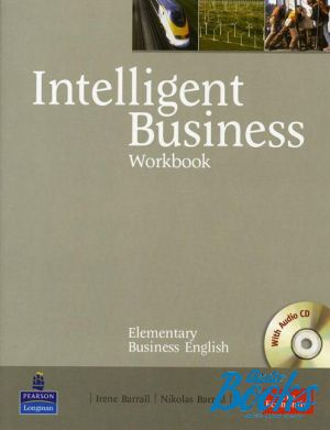 "книга + диск ""Intelligent Business Elementary Workbook with Audio CD (тетрадь / зошит)"" - Tonya Trappe, Graham Tullis, Christine Johnson"