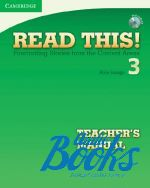 "книга + диск ""Read This! 3 Teachers Manual + CD"" - Savage Alice"