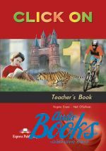 "книга ""Click On 1 Teachers Book"" - Virginia Evans"