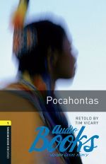 Tim Vicary - Oxford Bookworms Library 3E Level 1: Pocahontas (книга + диск)