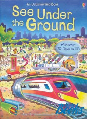 "книга ""See Under the Ground"" - Alex Frith"