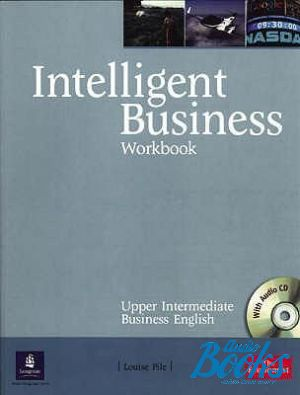 "книга + диск ""Intelligent Business Upper-Intermediate Workbook with Audio CD (тетрадь / зошит)"" - Nikolas Barral, Irene Barrall, Christine Johnson"