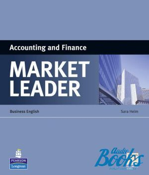 "книга ""Market Leader Specialist Titles Book - Accounting and Finance"" - Sara Helm"