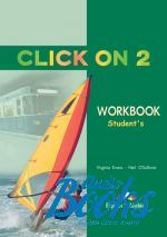 "книга ""Click On 2 Workbook"" - Virginia Evans"