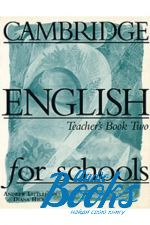 "книга ""Cambridge English For Schools 2 Teachers Book"" - Diana Hicks"
