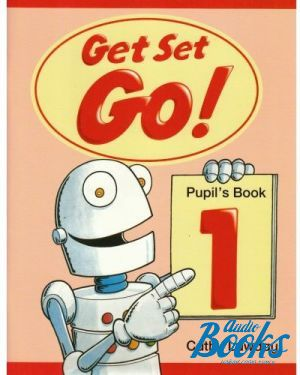 "книга ""Get Set Go! 1 Pupils Book"" - Cathy Lawday"