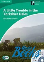 "книга + 2 диска ""CDR 3 A Little Trouble in the Yorkshire Dales Book with CD-ROM and Audio CD Pack"" - Richard MacAndrew"