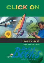 "книга ""Click On 2 Teachers Book"" - Virginia Evans"