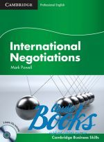 Mark Powell - International Negotiations Student's Book with Audio CDs (книга + 2 диска)