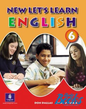 "книга ""New Let´s Learn English 6 Pupil´s Book"" - Don A. Dallas"