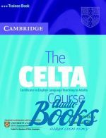"книга ""The CELTA Course Trainee Book"" - Scott Thornbury"
