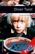 Dickens Charles - Oxford Bookworms Library 3E Level 6: Oliver Twist Audio CD Pack (аудиокнига MP3)