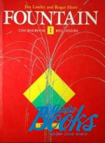 Джим Лоули - Fountain 1 Student's Book (книга)