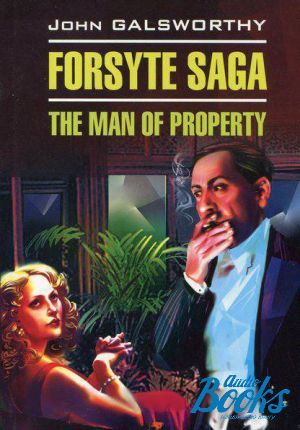 "The book ""Forsyte Saga: The Man of Property"""