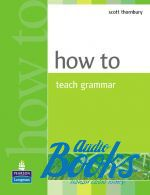 "книга ""How to Teach Grammar Methodology"" - Scott Thornbury"