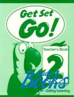 "книга ""Get Set Go! 2 Teachers Book"" - Cathy Lawday"