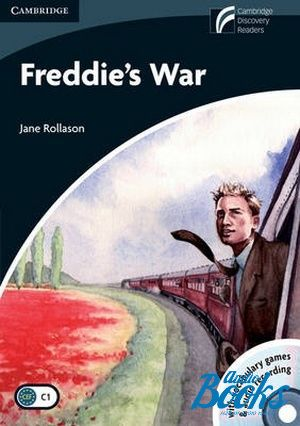 "книга + диск ""Cambridge Discovery Readers 6 Freddies War: Book with CD-ROM and Audio CDs"" - Jane Rollason"