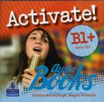 "���� ""Activate! B1+: Class CD"" - Carolyn Barraclough"