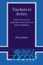 Peter James - Teachers in Action (книга)