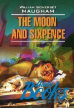 "книга ""The Moon and Sixpence"" - Уильям Сомерсет Моэм"