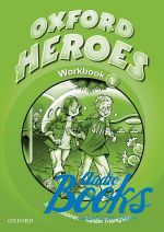 "книга ""Oxford Heroes 1: Workbook (тетрадь / зошит)"" - Rebecca Robb Benne"