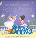 "книга ""Fairy Tales"" - Heather Amery"