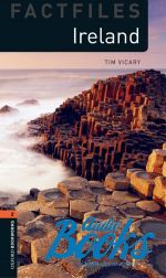 Tim Vicary - Oxford Bookworms Collection Factfiles 2: Ireland Factfile (книга)