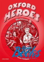 "книга ""Oxford Heroes 2: Workbook (тетрадь / зошит)"" - Liz Driscoll"