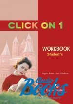"книга ""Click On 1 Workbook"" - Virginia Evans"