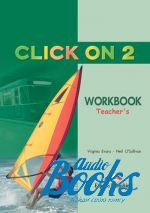 "книга ""Click On 2 Teachers Book Workbook"" - Virginia Evans"