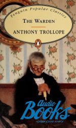 Anthony Trollope - The Warden (книга)